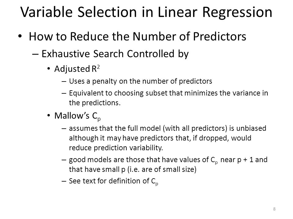 How to Reduce the Number of Predictors – Exhaustive Search Controlled by Adjusted R 2 – Uses a penalty on the number of predictors – Equivalent to cho