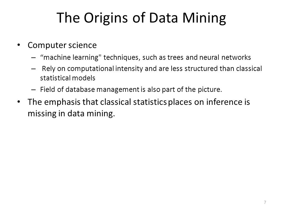 "The Origins of Data Mining Computer science – ""machine learning"