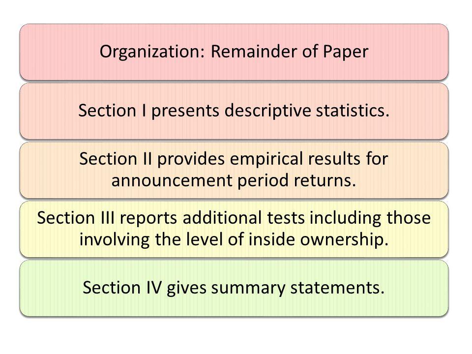 Organization: Remainder of PaperSection I presents descriptive statistics.