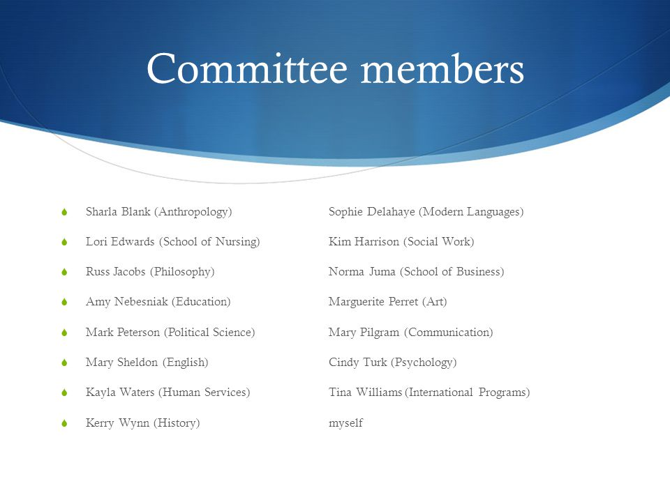 Committee's Task  By the end of this semester, recommend one or more instruments that assesses Global Citizenship, Ethics, and Diversity (GCED).