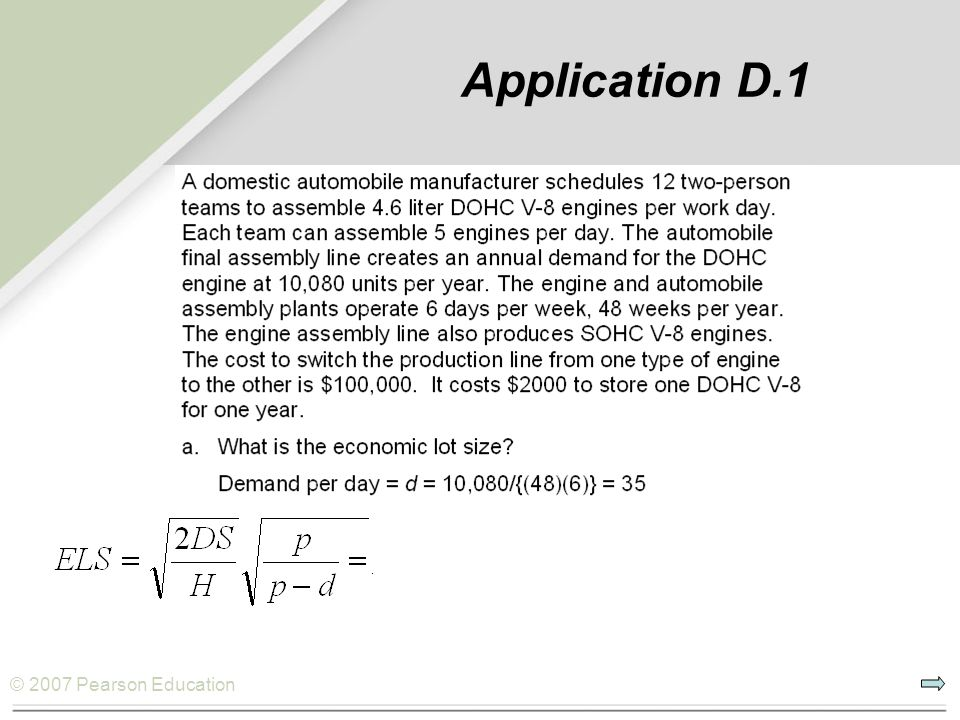 © 2007 Pearson Education Application D.1 or 1555 engines