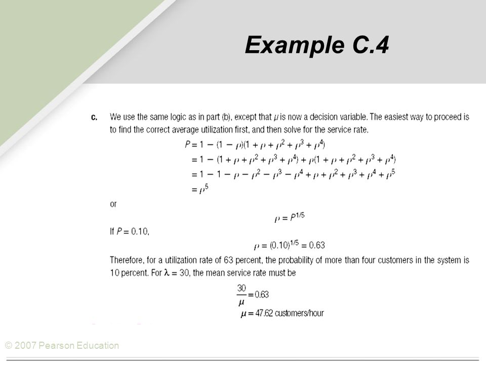 © 2007 Pearson Education Example C.4