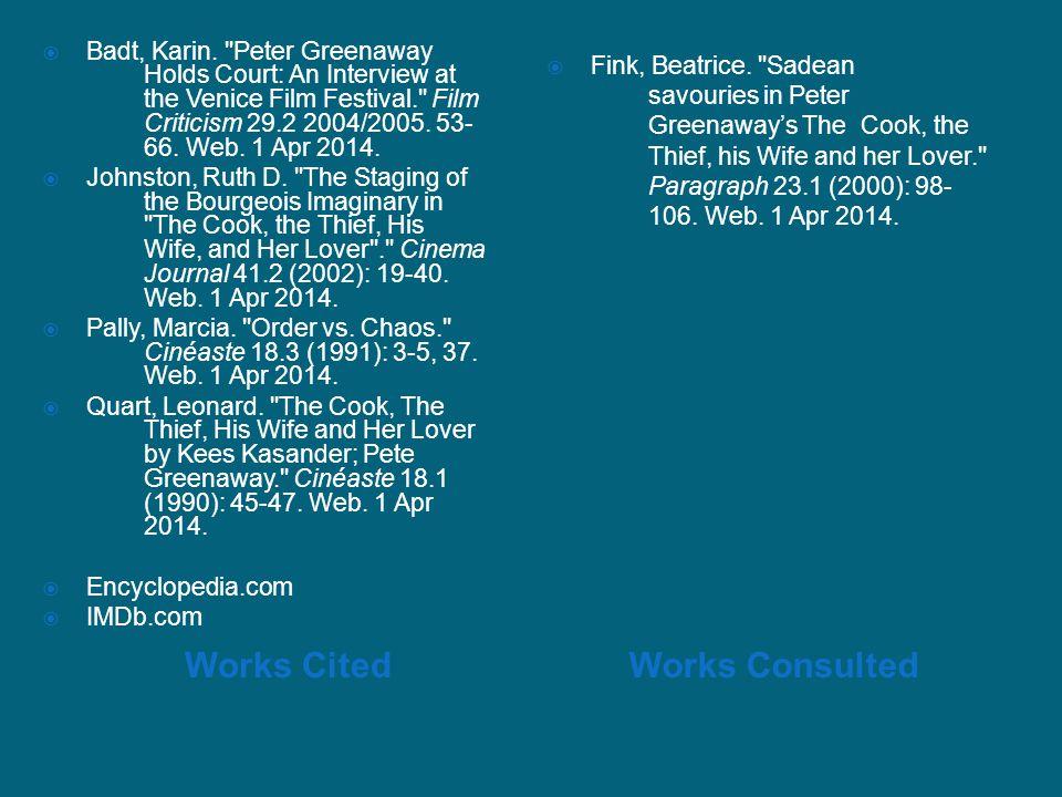 Works CitedWorks Consulted  Badt, Karin.