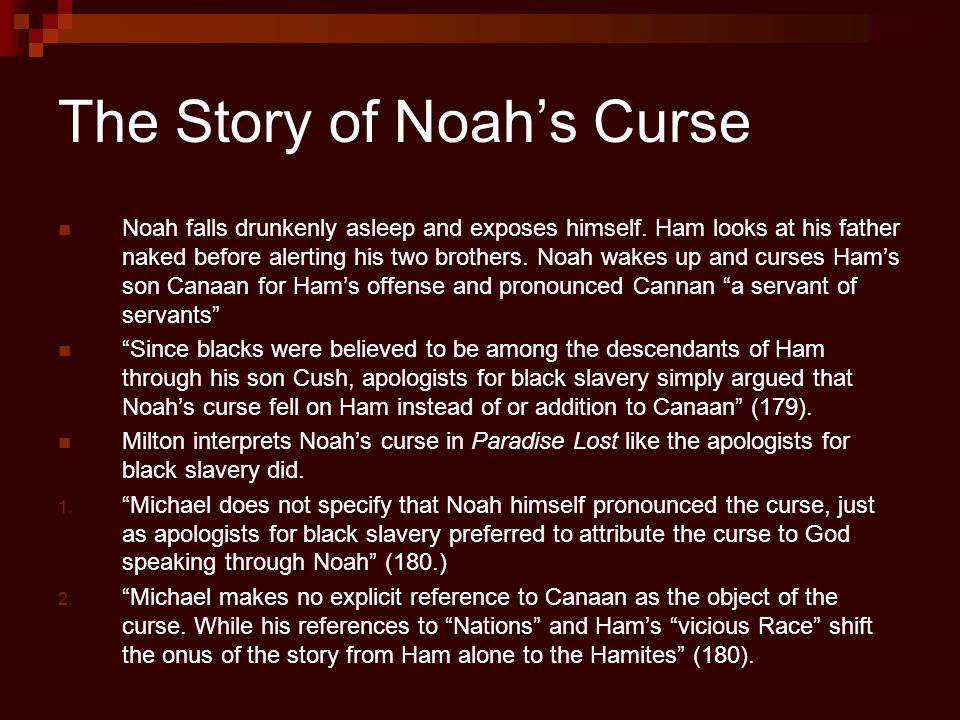 The Story of Noah's Curse Noah falls drunkenly asleep and exposes himself.