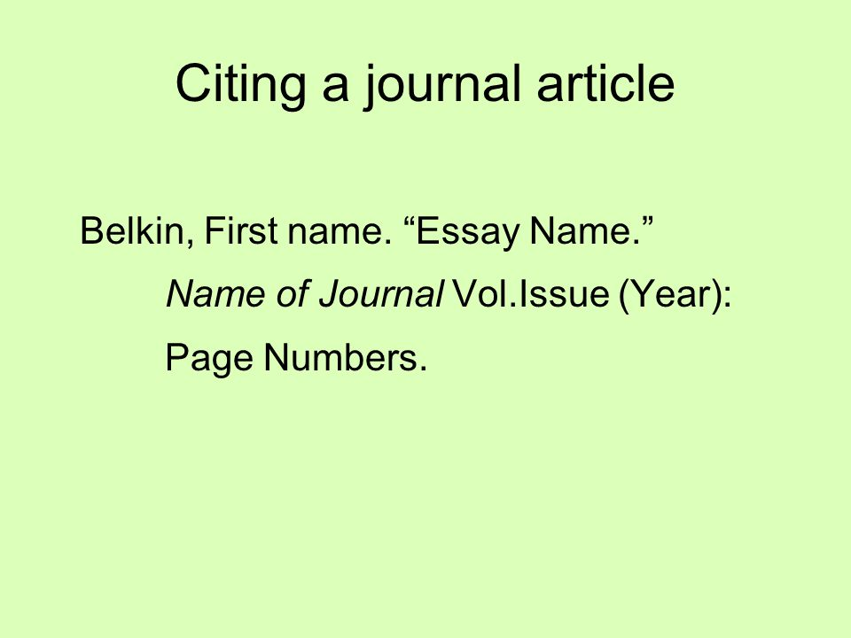 Citing a journal article Belkin, First name.