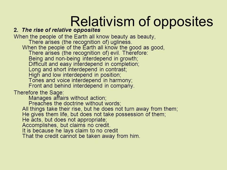 Relativism of opposites 2.