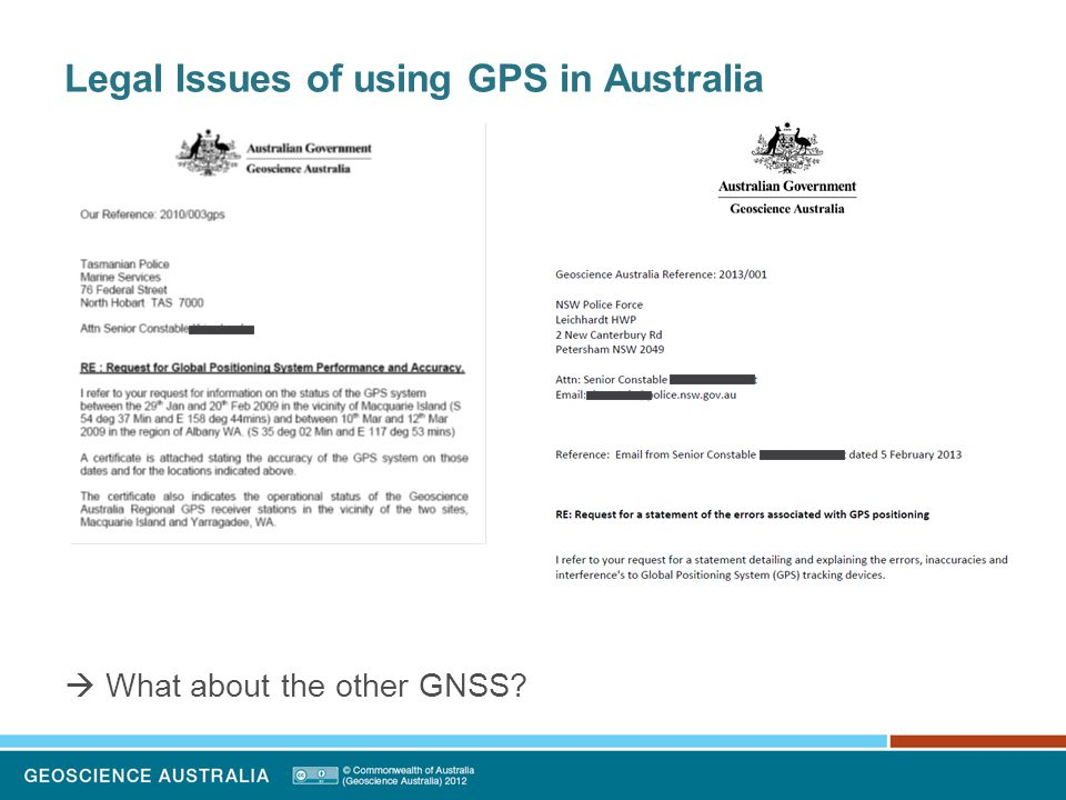 Legal Issues of using GPS in Australia  What about the other GNSS