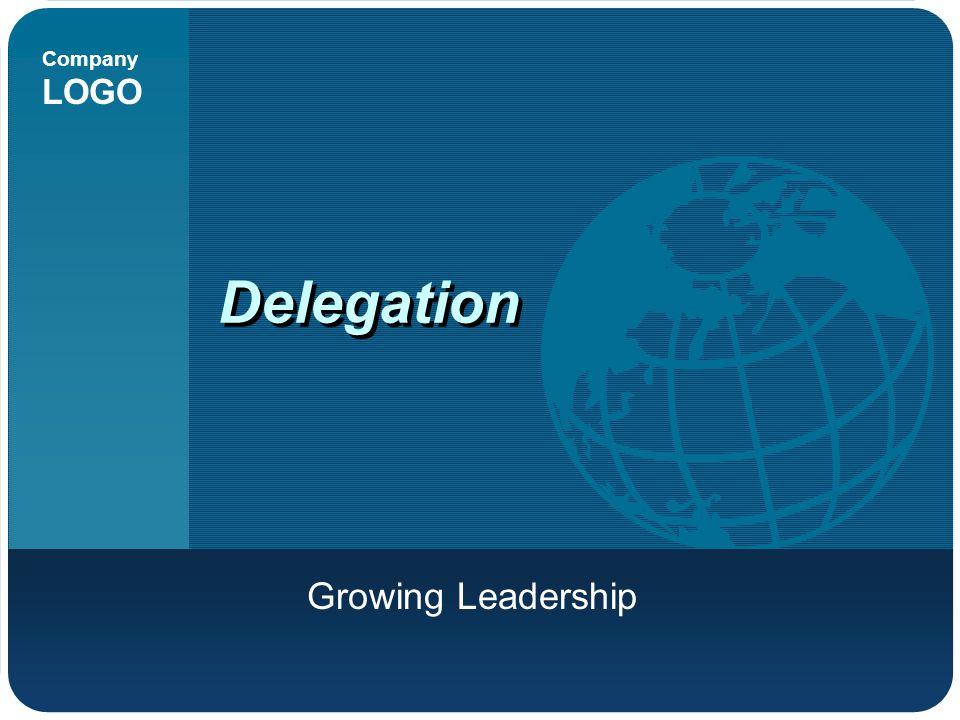 Company LOGO Delegation Growing Leadership