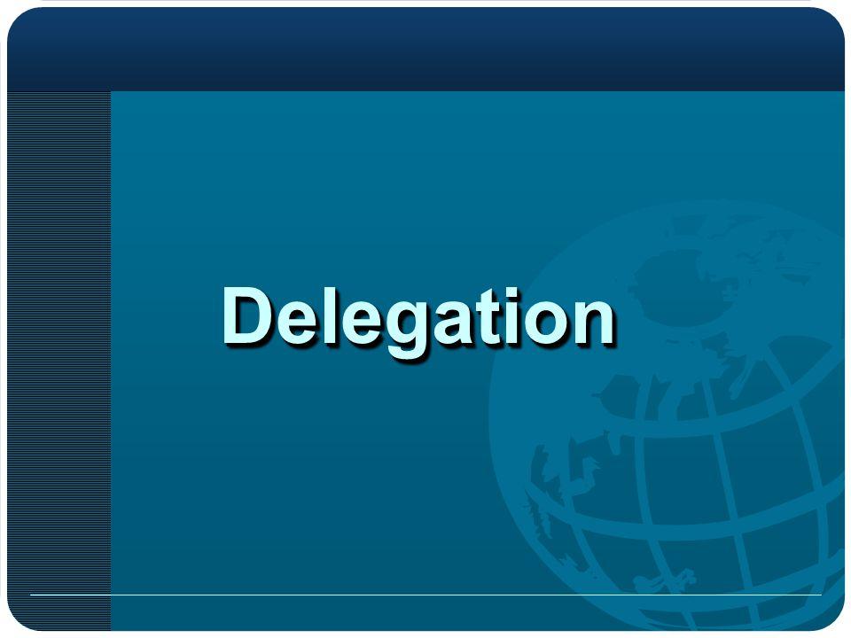 DelegationDelegation