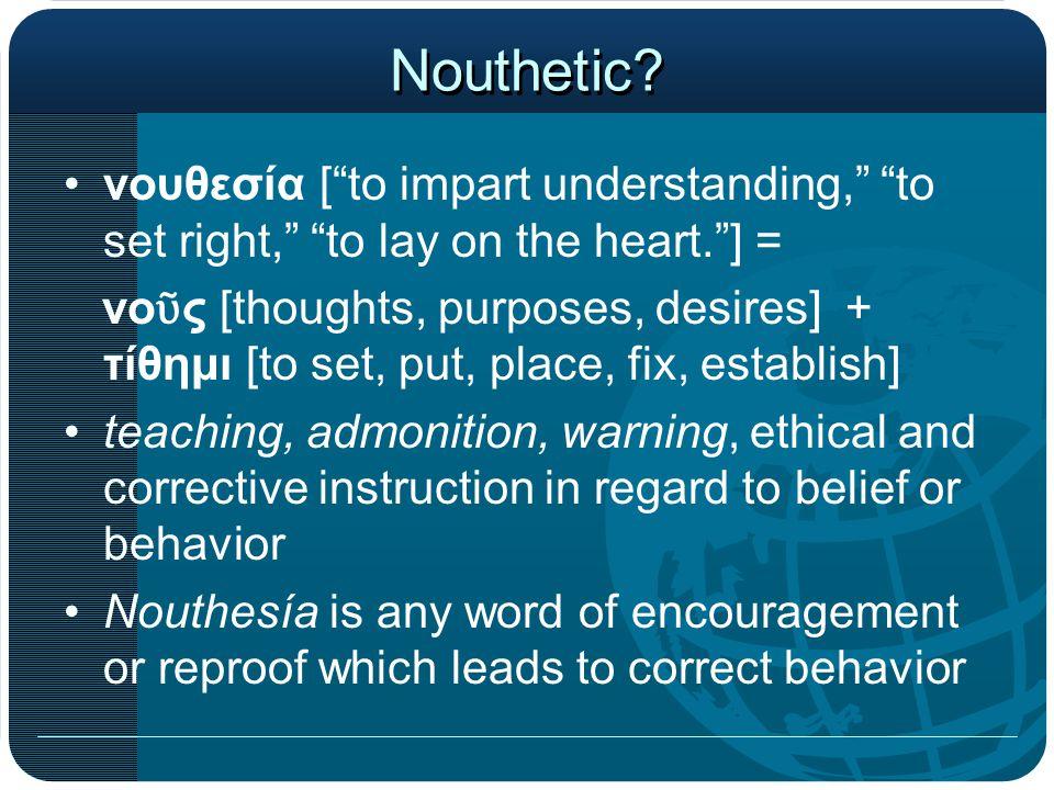 Nouthetic.
