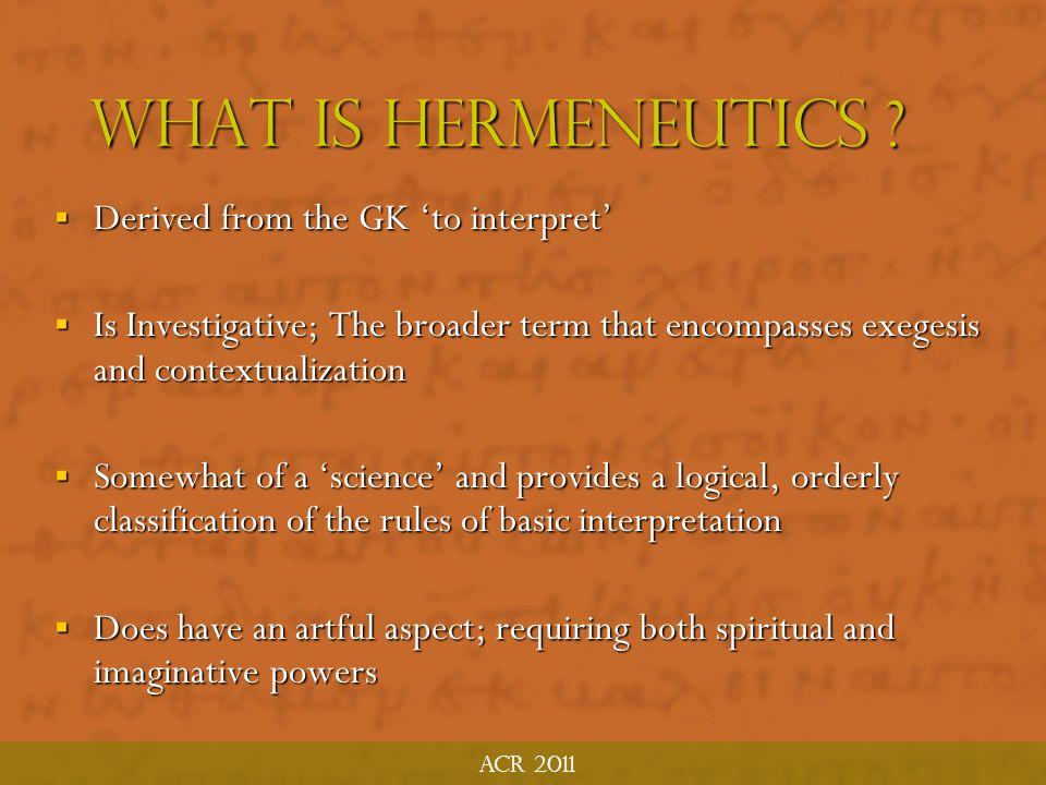 biblical hermeneutics biblical hermeneutics ACR MTP June 2011