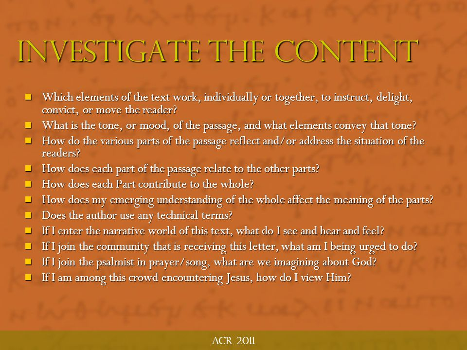 ACR 2011 Investigate the Details of Content What does the text communicate and how.