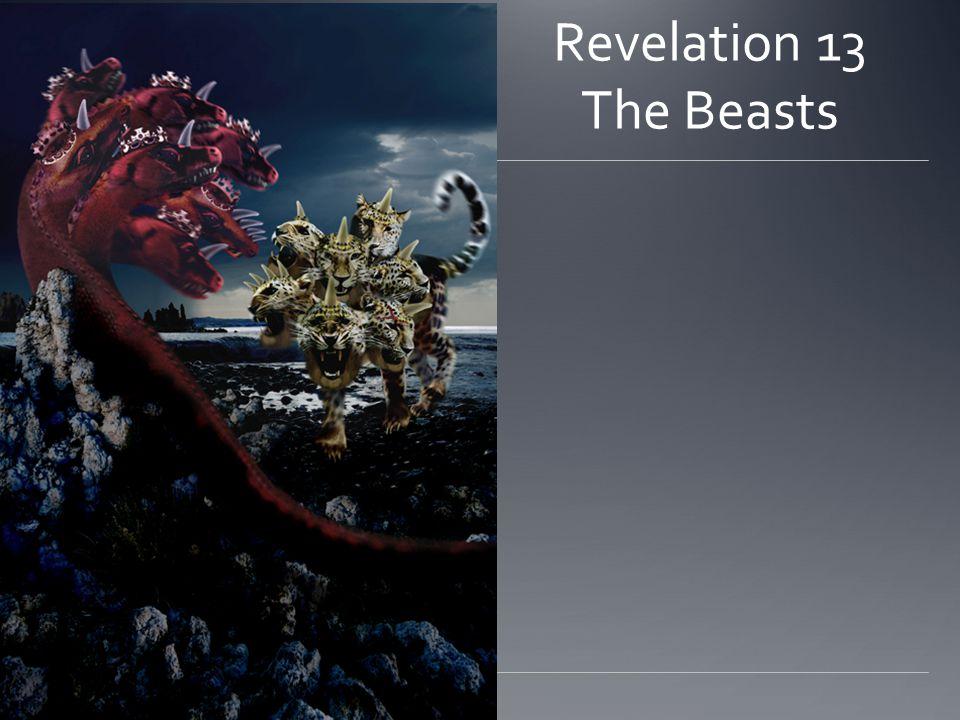 Revelation 13 The Beasts