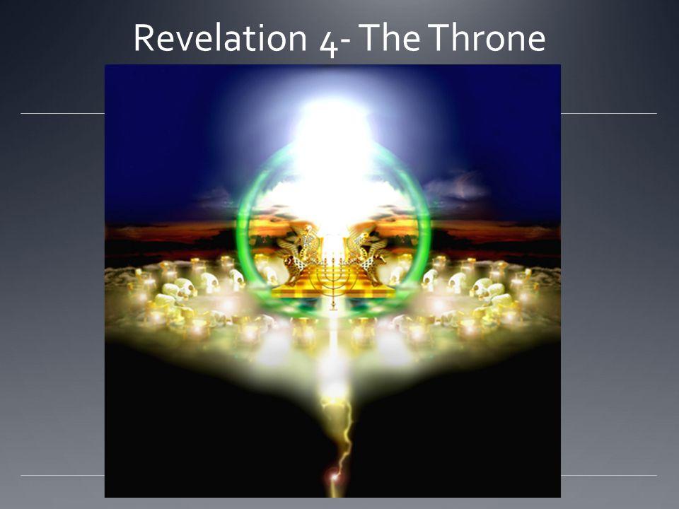 Revelation 4- The Throne