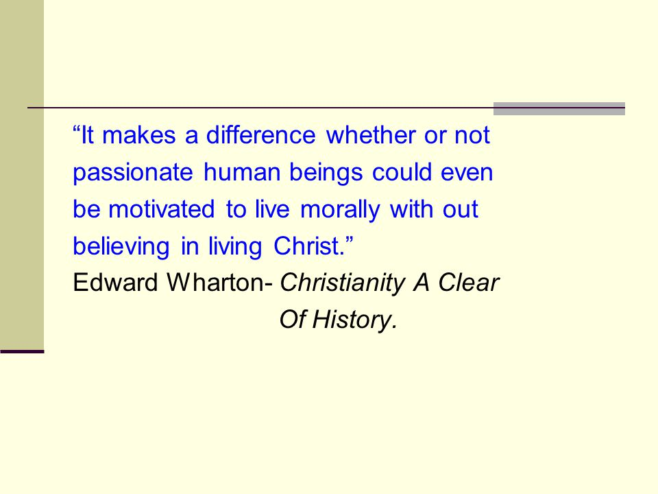 It makes a difference whether or not passionate human beings could even be motivated to live morally with out believing in living Christ. Edward Wharton- Christianity A Clear Of History.
