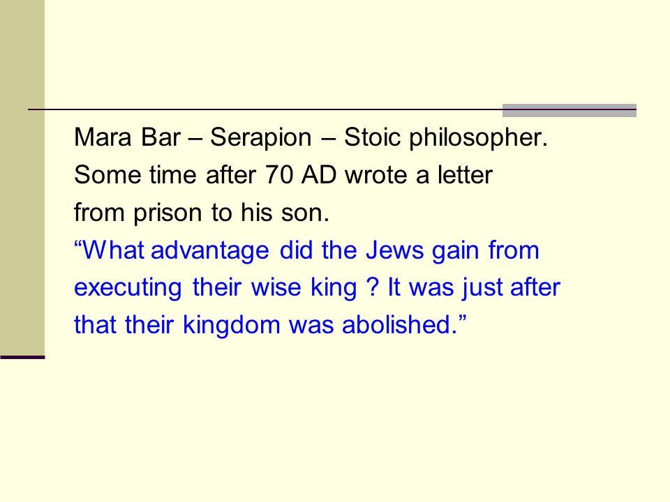 Mara Bar – Serapion – Stoic philosopher.