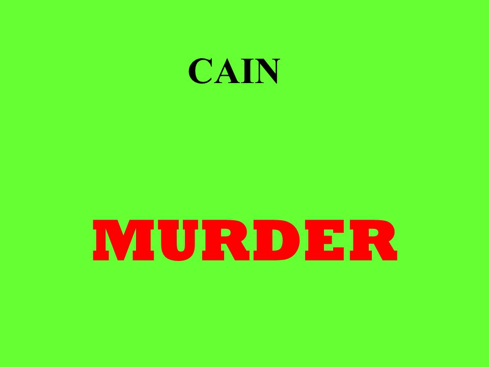 MURDER CAIN