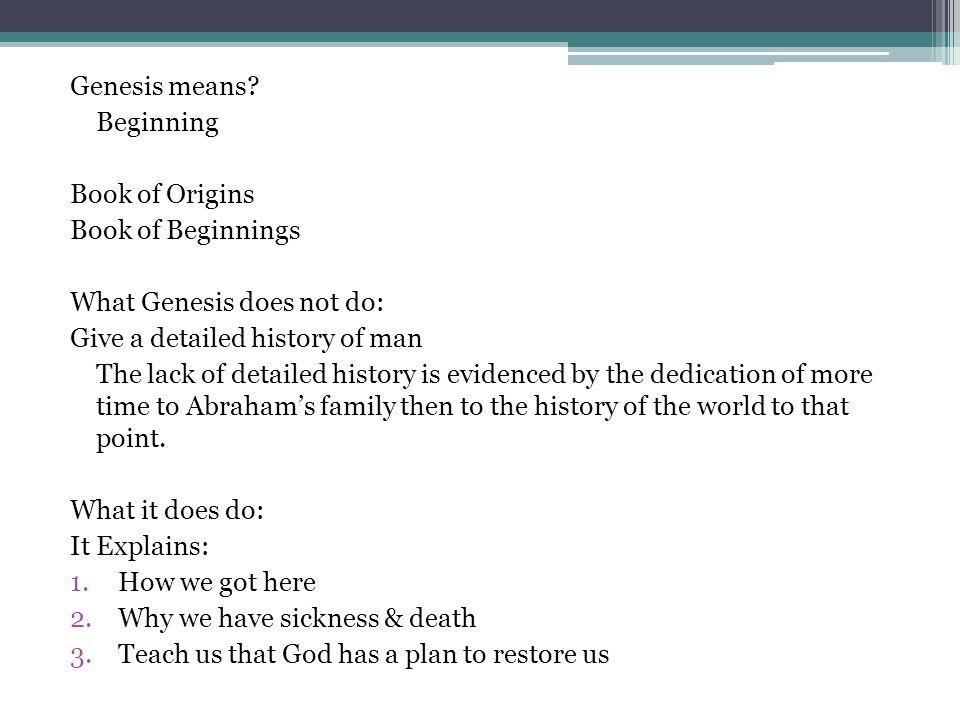 Genesis means.