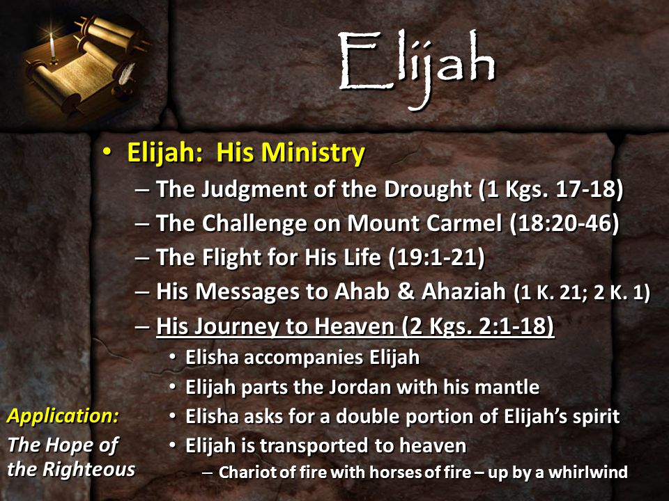 Elijah Elijah: His Ministry Elijah: His Ministry – The Judgment of the Drought (1 Kgs.