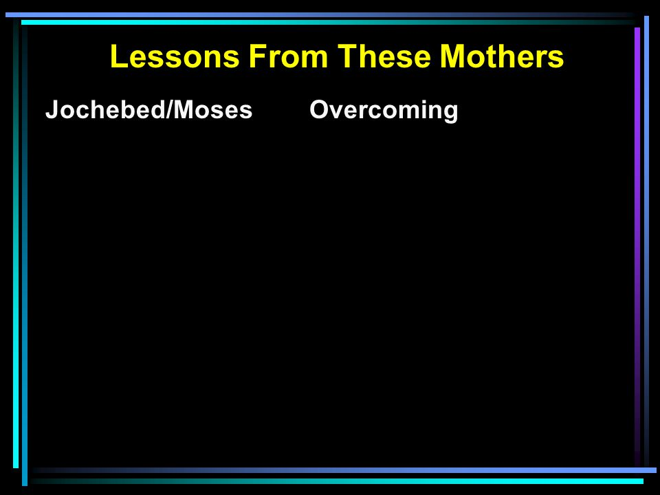 Jochebed/MosesOvercoming