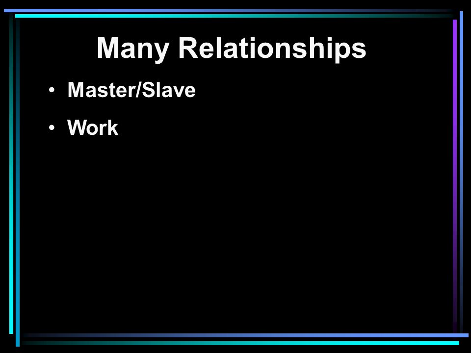 Many Relationships Master/Slave Work