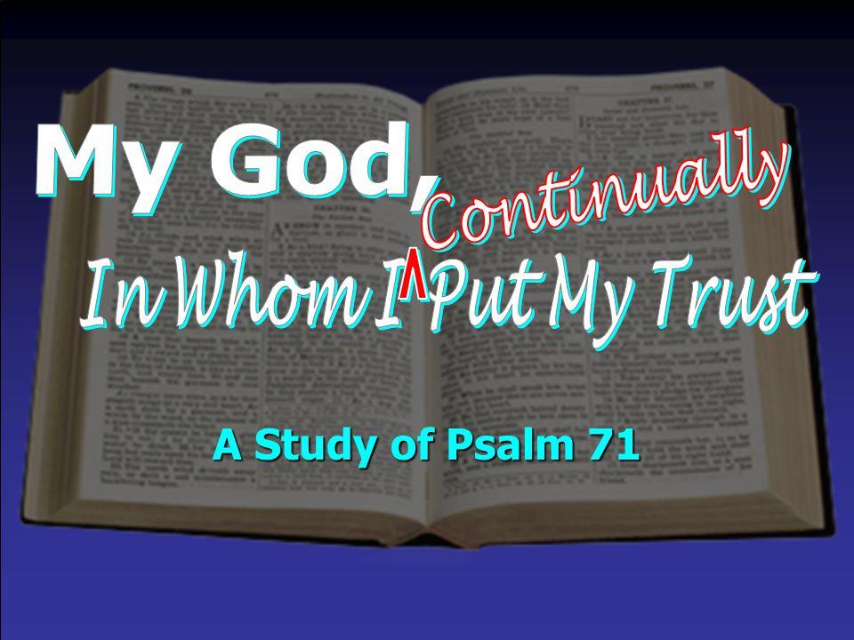 A Study of Psalm 71