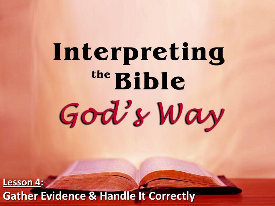 Lesson 4: Gather Evidence & Handle It Correctly