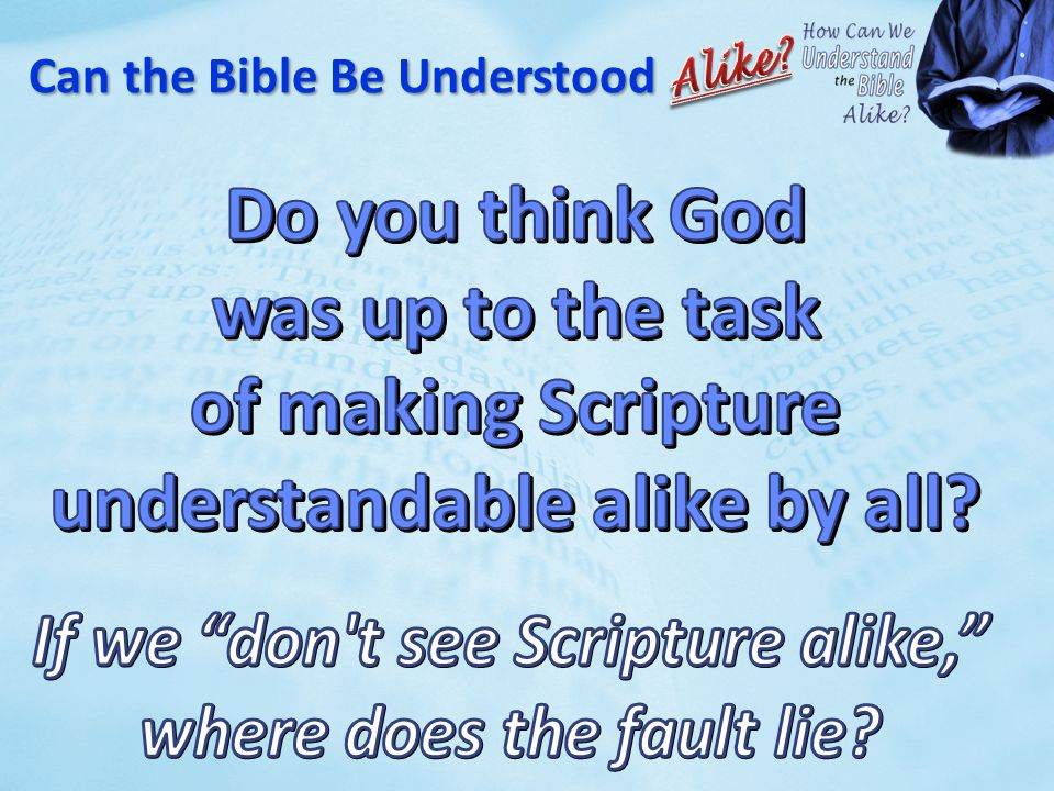 Can the Bible Be Understood