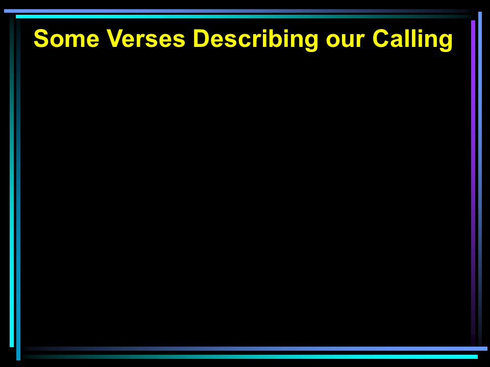Some Verses Describing our Calling