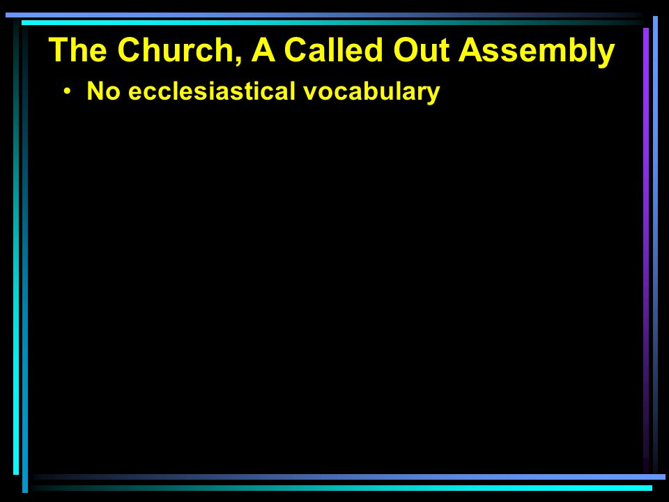 No ecclesiastical vocabulary