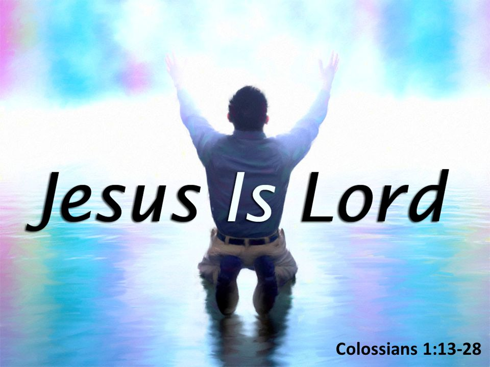 As Lord, Jesus Has Authority – An Extensive Reach Over All (1:15-18) As Lord, Jesus Has Authority – An Extensive Reach Over All (1:15-18) – He is in control over creation Col.
