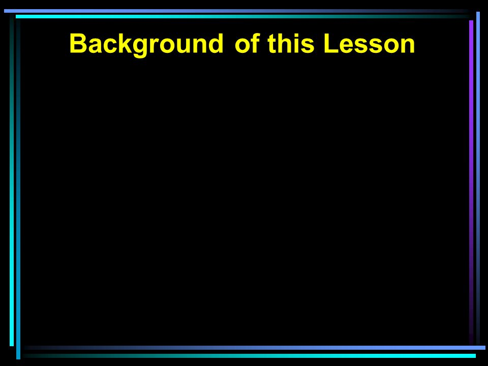 Background of this Lesson