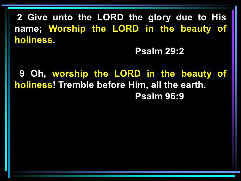 Your Word Have I Hid in My Heart Worship the Lord in the beauty...