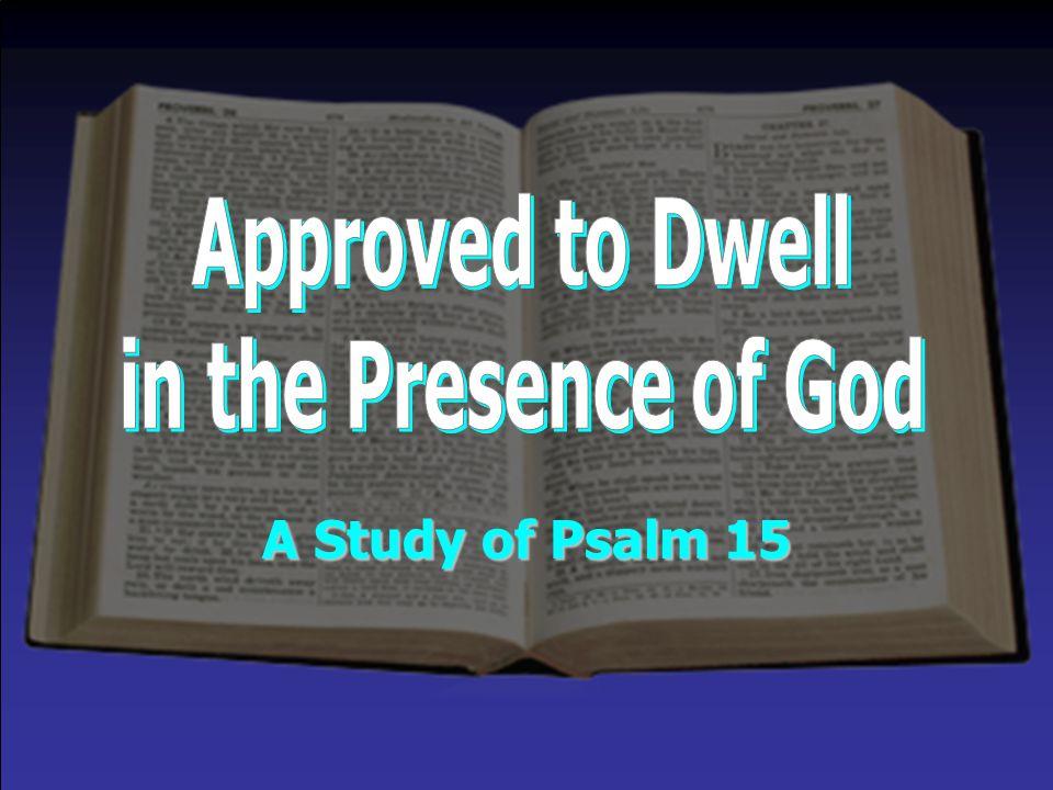 A Study of Psalm 15