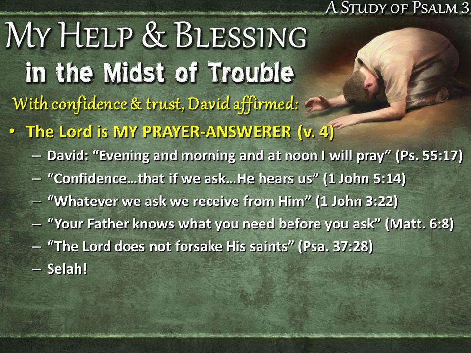 The Lord is MY PEACE (v.5-6) The Lord is MY PEACE (v.