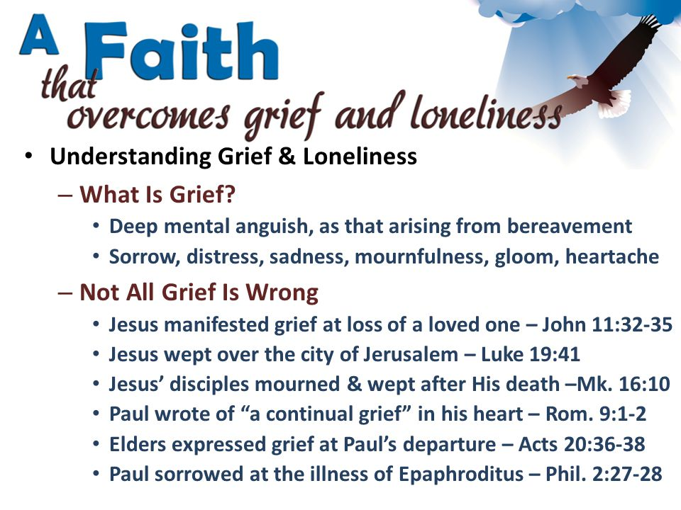 Understanding Grief & Loneliness – What Is Grief.