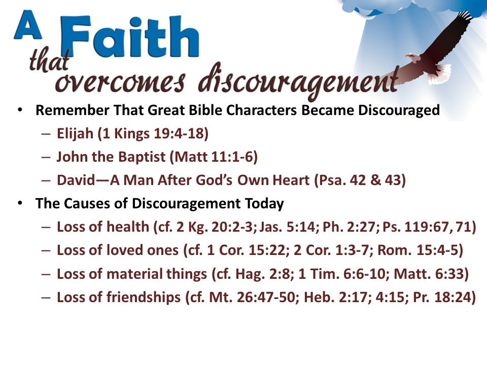 How Can Faith Overcome Discouragement.– Learn from Jesus: Take some time to rest (Mk.