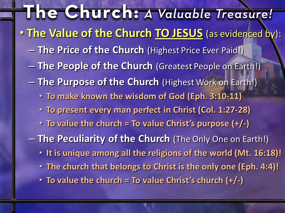 The Value of the Church TO YOU (as evidenced by): The Value of the Church TO YOU (as evidenced by): – The Joy-Filled Sacrifice of My All (Matt.