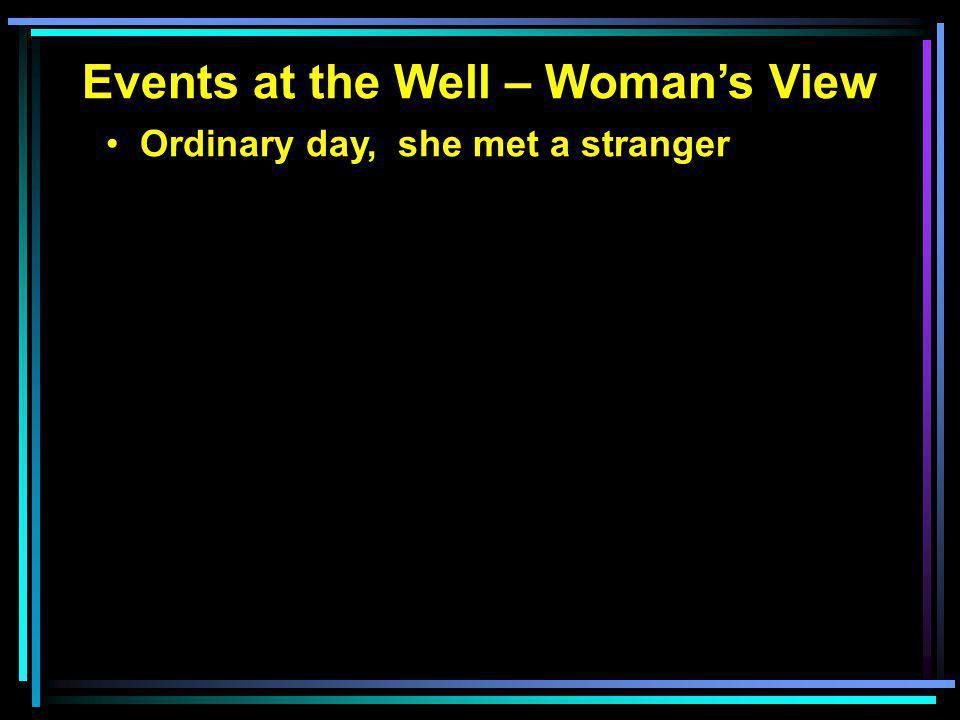 Ordinary day, she met a stranger