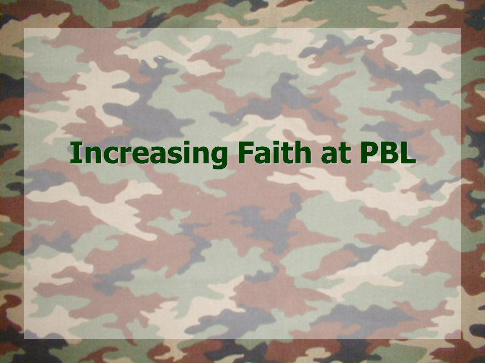 Increasing Faith at PBL