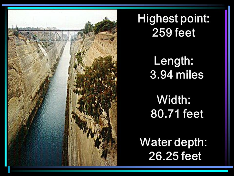 Highest point: 259 feet Length: 3.94 miles Width: 80.71 feet Water depth: 26.25 feet