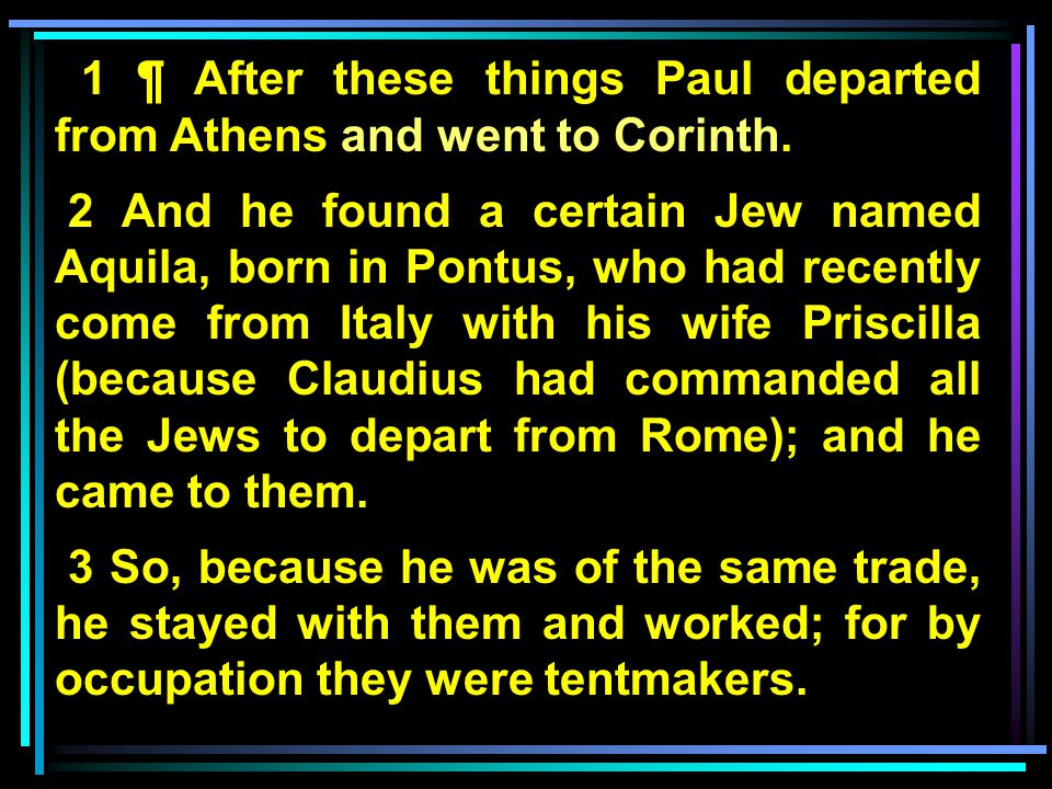 Corinth—an introduction Corinth—before the gospel Corinth—Paul's arrival – Acts 18