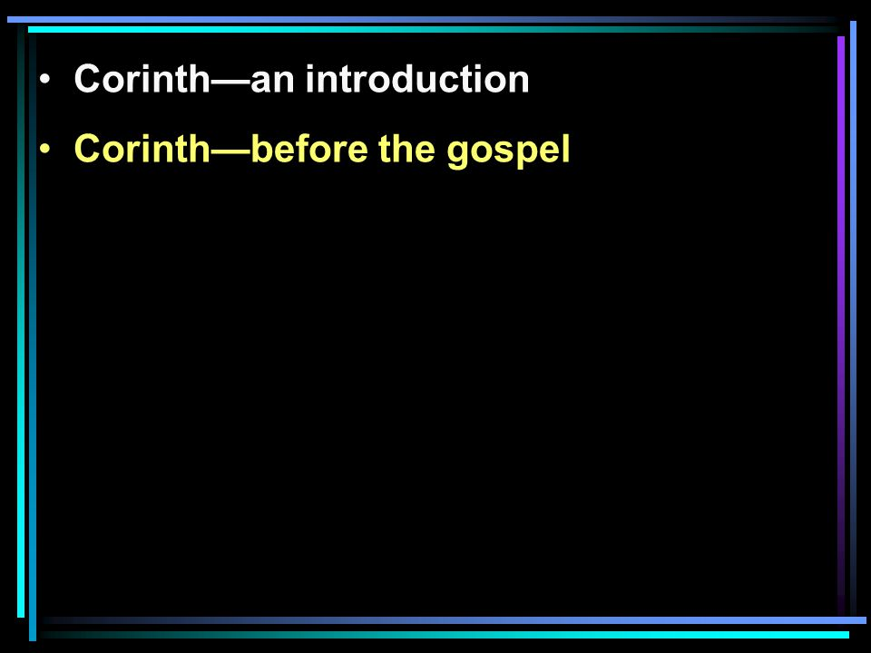 Corinth—before the gospel