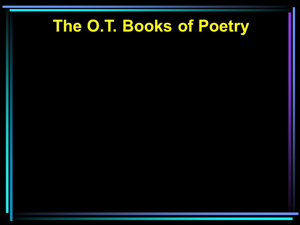 The O.T. Books of Poetry