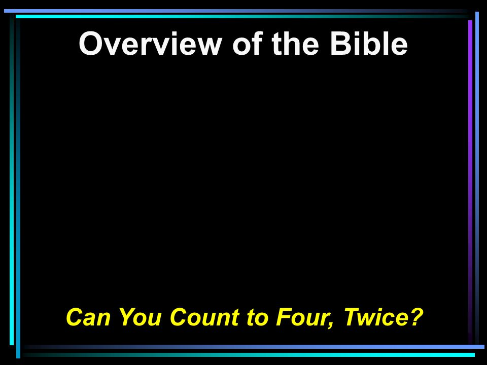 Can You Count to Four, Twice?