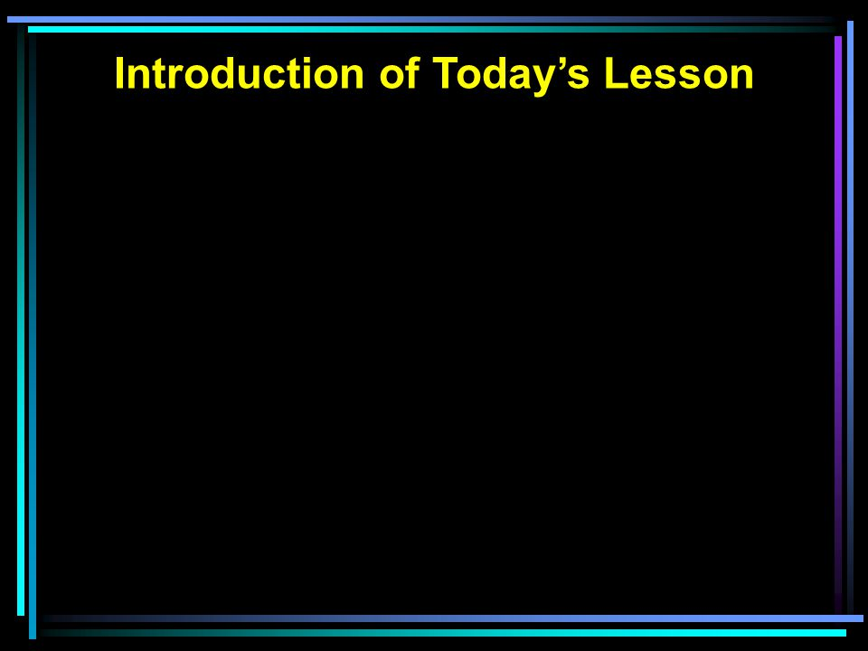 Introduction of Today's Lesson