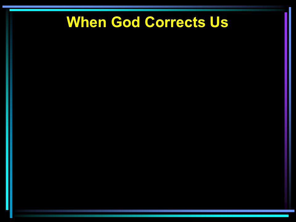 When God Corrects Us