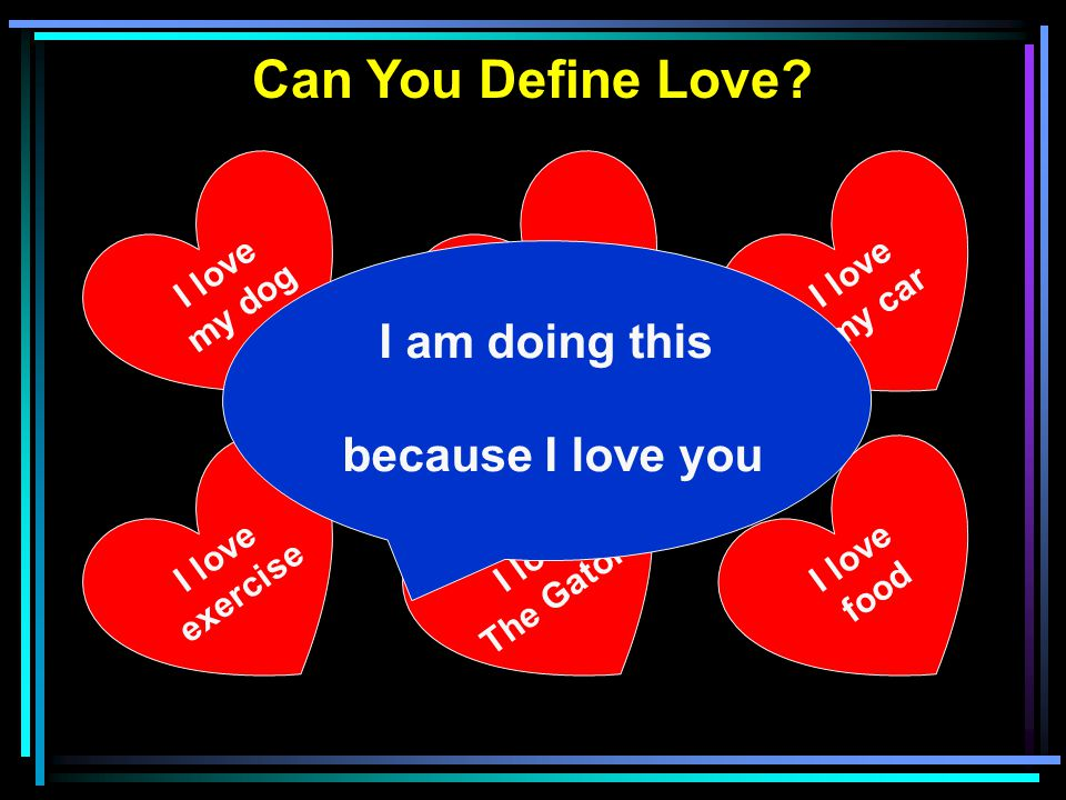 Can You Define Love.