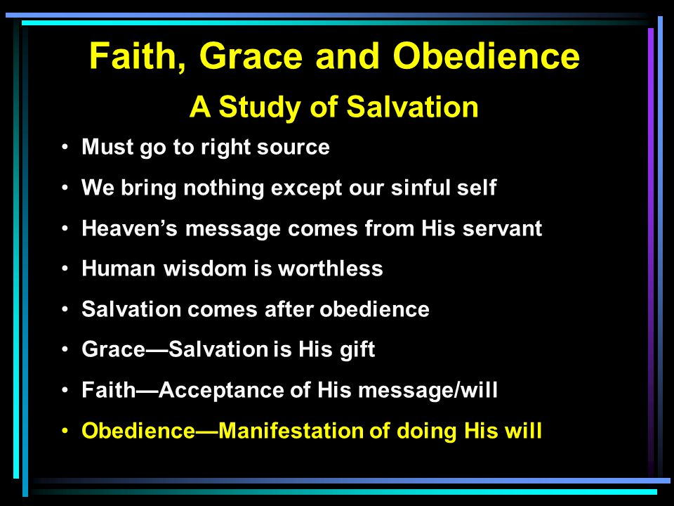 Grace, Your Faith & Obedience
