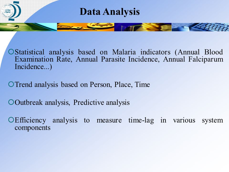  Statistical analysis based on Malaria indicators (Annual Blood Examination Rate, Annual Parasite Incidence, Annual Falciparum Incidence...)  Trend